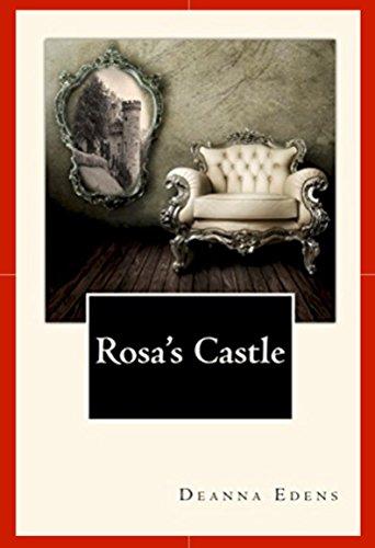 Pearl Morgan Rose - Rosa's Castle