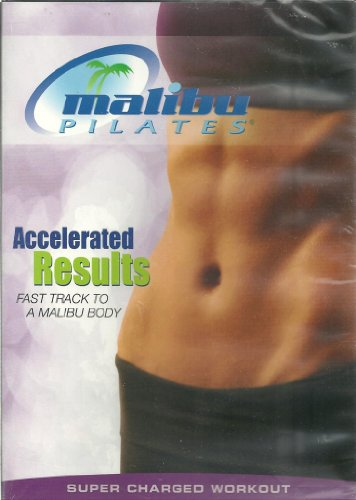 (Malibu Pilates: Accelerated Results: Fast TRack to a Malibu Body Super Charged Workout DVD)