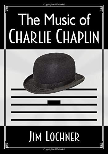 The Music of Charlie Chaplin