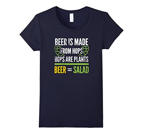 Women's Beer is made from hops, hops are plants, beer = Salad Tshirt Large Navy