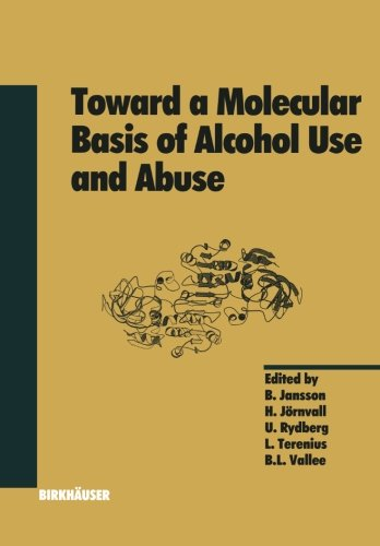 Toward a Molecular Basis of Alcohol Use and Abuse (Experientia Supplementum)