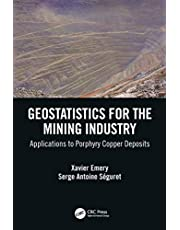 Geostatistics for the Mining Industry: Applications to Porphyry Copper Deposits