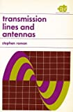 Transmission Lines and Antennas, Stephen Roman, 0030813964