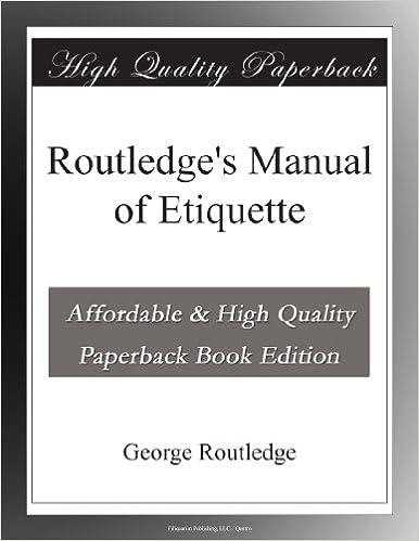Routledges Manual Etiquette George Routledge