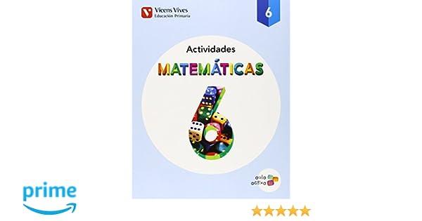 MATEMATICAS 6 ACTIVIDADES AULA ACTIVA : 000001 - 9788468215556: Amazon.es: Javier Fraile Martin, Pilar Moreno Angulo: Libros