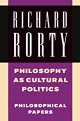 Philosophy as Cultural Politics: Philosophical Papers, Vol.4 Paperback