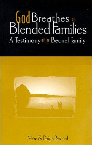 God Breathes on Blended Families pdf epub
