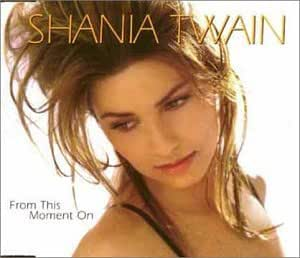Shania Twain From This Moment On Amazon Com Music