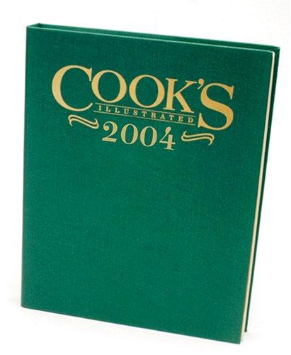 Cook's Illustrated 2004 Annual (Cook's Illustrated Annuals) pdf epub