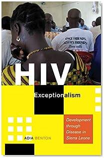 HIV Exceptionalism (A Quadrant Book)
