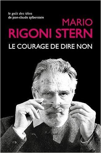 Le Courage de dire non: Conversations et entretiens, 1963-2007 - Mario Rigoni Stern (2018) sur Bookys
