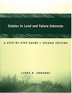 Estates in land and future interests a step by step guide aspen estates in land and future interests a step by step guide coursebook fandeluxe Images