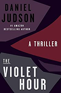 The Violet Hour by Daniel Judson ebook deal
