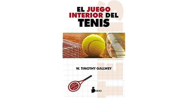 Amazon.com: EL JUEGO INTERIOR DEL TENIS (Spanish Edition ...