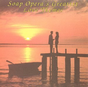Soap Opera's Greatest Love Themes