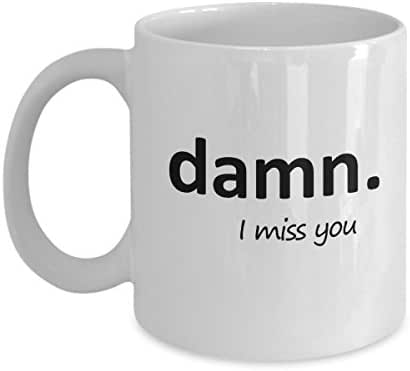I Miss You Funny Coffee Mug - For Mom, Dad, Friend, Couples In Long Distance Relationship and Valentine's Day - 11 Oz Cup. Humor Novelty Gift by Whizk