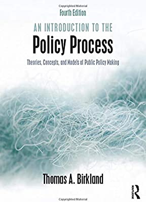 An Introduction to the Policy Process: Theories, Concepts ...