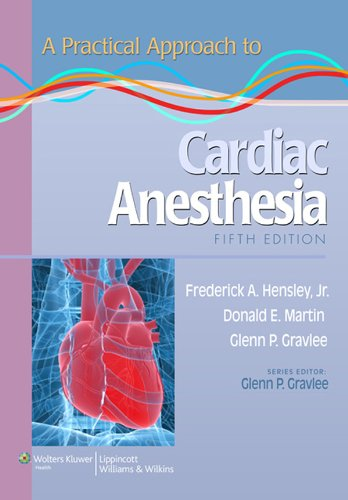 A Practical Approach to Cardiac Anesthesia (Practical Approach Series) Pdf