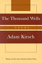 The Thousand Wells: Poems (New Criterion Series)