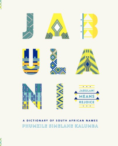 Books : Jabulani. a Dictionary of South African Names