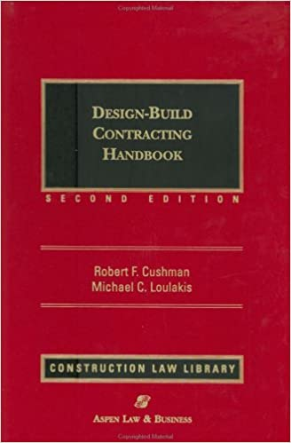 Design Build Contracting Handbook Robert F Cushman Michael C