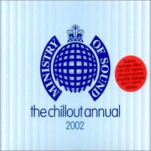 Ministry of Sound: Chillout Annual 2002 by Ministry of Sound UK