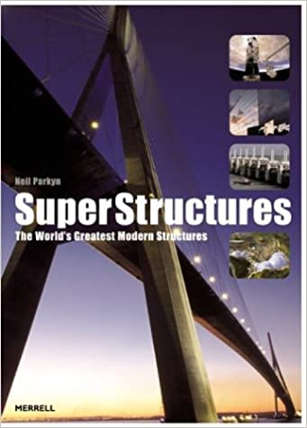 Read online Superstructures: The World's Greatest Modern Structures PDF, azw (Kindle)
