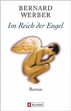 Téléchargez des livres gratuits en français pdf Im Reich der Engel. by Bernard Werber PDF DJVU