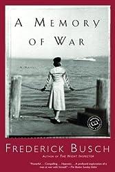A Memory of War (Ballantine Reader's Circle)