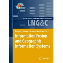 Information Fusion and Geographic Information Systems: Proceedings of the Fourth International Workshop, 17-20 May 2009