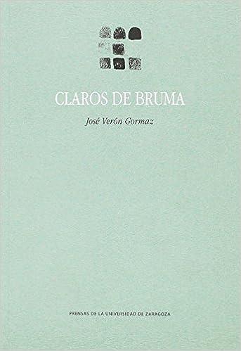 Amazon.com: Claros de bruma (9788416935581): José Verón ...