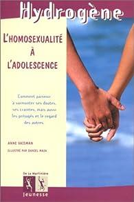 L'Homosexualité à l'adolescence par Anne Vaisman
