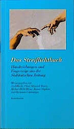 Das Streiflichtbuch: Handreichungen und Fingerzeige aus der Süddeutschen Zeitung
