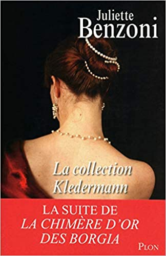 Amazon Fr La Collection Kledermann Juliette Benzoni Livres