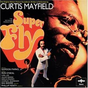 Super Fly: Original Motion Picture Soundtrack