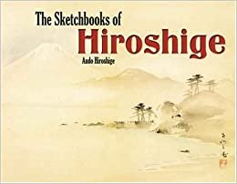 the sketchbooks of hiroshige pictorial archive series