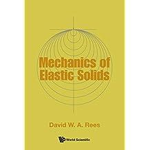 Mechanics of Elastic Solids