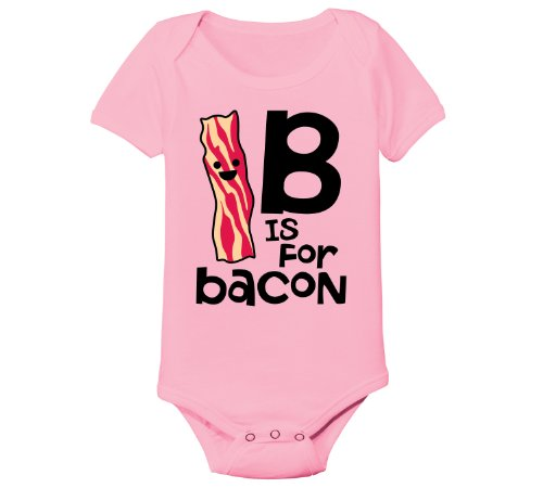 B Is For Bacon -INFANT One Piece