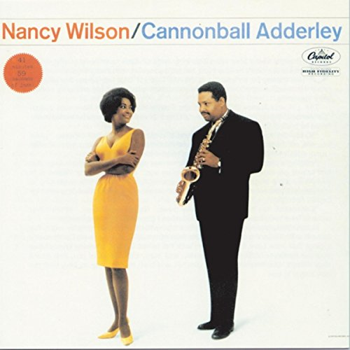 Nancy Wilson/Cannonball Adderley