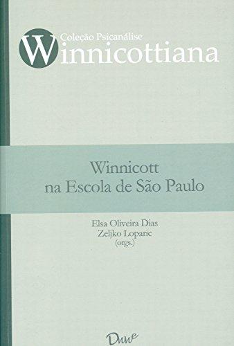 Winnicott na Escola de São Paulo (Portuguese Edition)
