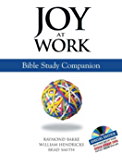 Joy at Work: Bible Study Companion