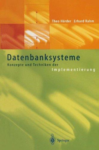 Download Datenbanksysteme: Konzepte und Techniken der Implementierung (German Edition) ebook