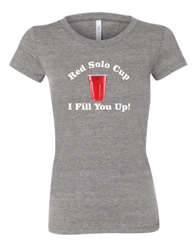 Large Grey Womens Red Solo Cup I Fill You Up Tri-Blend Short Sleeved T-shirt