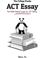 The College Panda's ACT Essay: The Battle-Tested Guide for ACT Writing