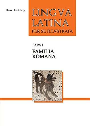 Familia Romana (Lingua Latina Book 1)