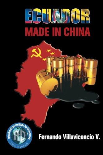 Ecuador Made in China (Spanish Edition) [Fernando Villavicencio] (Tapa Blanda)
