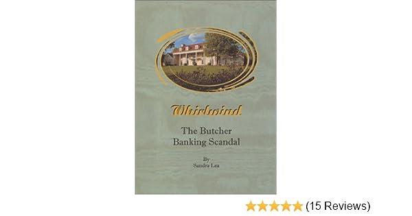 Whirlwind: The Butcher Banking Scandal: Sandra Lea