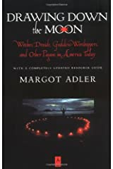 Drawing Down the Moon: Witches, Druids, Goddess-Worshippers, and Other Pagans in America Today (Compass) Paperback