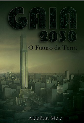 GAIA 2030: O Futuro da Terra
