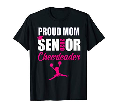 Proud Mom Senior Cheerleader Class of 2020 - Shirt Cheerleader Mom